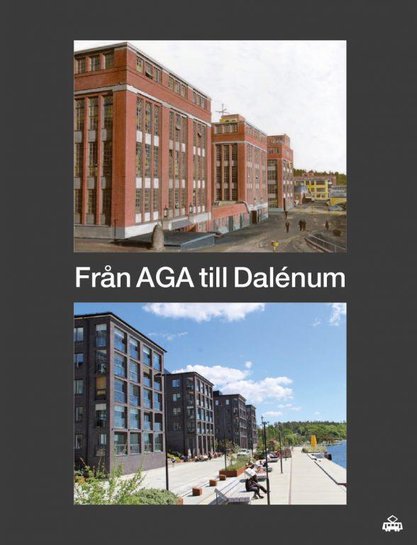 Från AGA till Dalénum