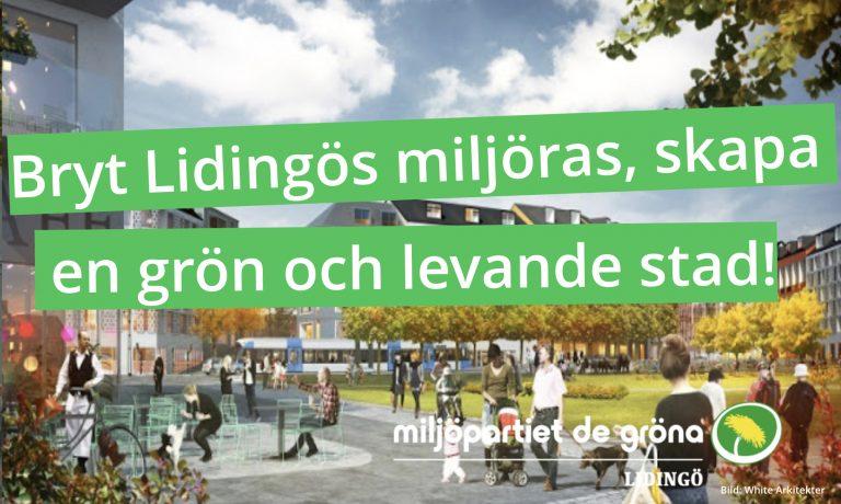 (MP): Bryt Lidingös miljöras, skapa en grön och levande stad!